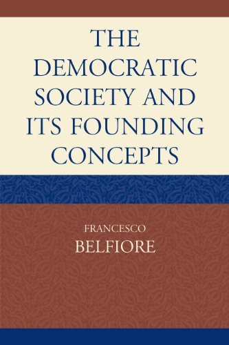 Image for The Democratic Society and Its Founding Concepts