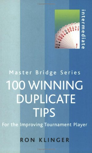 Image for 100 Winning Duplicate Tips: For the Improving Tournament Player (Master Bridge Series)