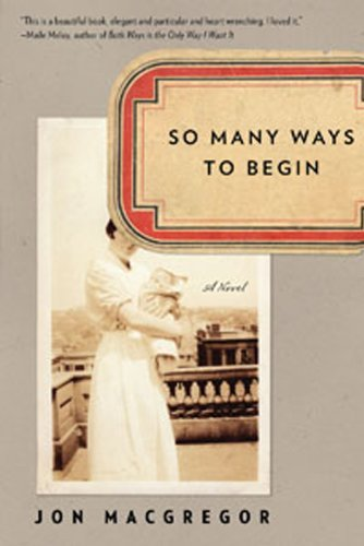 Image for So Many Ways to Begin: A Novel