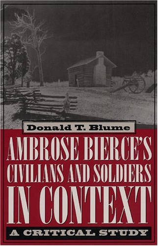Image for Ambrose Bierce's Civilians and Soldiers in Context: A Critical Study