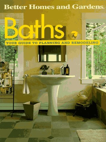 Image for Baths: Your Guide to Planning and Remodeling (Better Homes and Gardens)