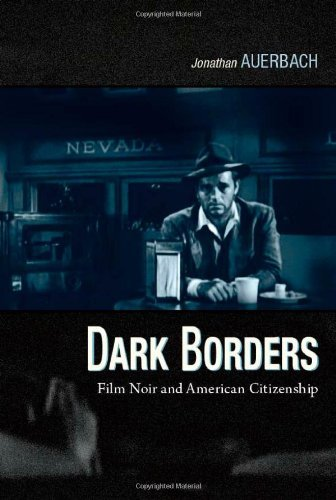 Image for Dark Borders: Film Noir and American Citizenship