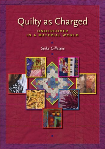 Image for Quilty as Charged: Undercover in a Material World