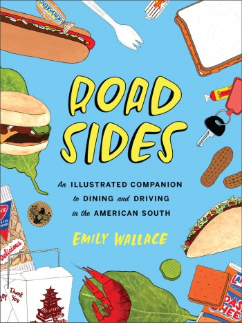 Image for {NEW} Road Sides: An Illustrated Companion to Dining and Driving in the American South